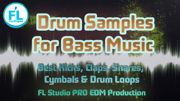Drum Samples for Bass Music